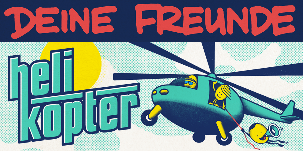 Tickets DEINE FREUNDE, Helikopter Tour 2021 in Offenbach am Main